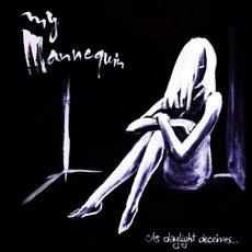 As Daylight Deceives... mp3 Album by My Mannequin