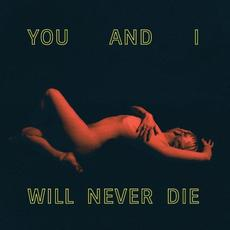 You And I Will Never Die mp3 Album by KANGA