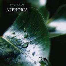 Aephoria mp3 Album by Dimmat