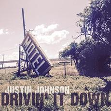 Drivin' It Down mp3 Album by Justin Johnson