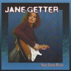 See Jane Run mp3 Album by Jane Getter
