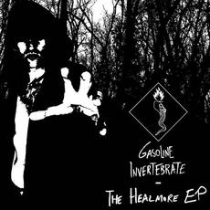 The Healmore EP mp3 Album by Gasoline Invertebrate