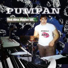 Vad dina läppar tål mp3 Single by Pumpan