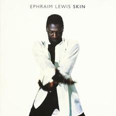 Skin mp3 Album by Ephraim Lewis