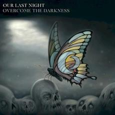 Overcome the Darkness mp3 Album by Our Last Night