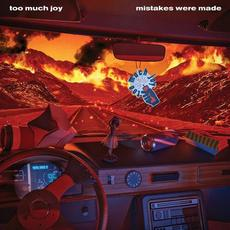 Mistakes Were Made mp3 Album by Too Much Joy