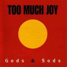 Gods & Sods mp3 Album by Too Much Joy