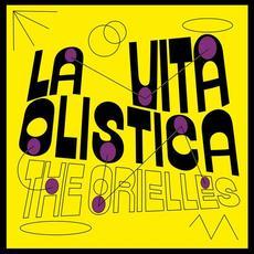 La Vita Olistica mp3 Album by The Orielles