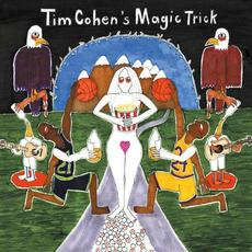 Magic Trick mp3 Album by Tim Cohen