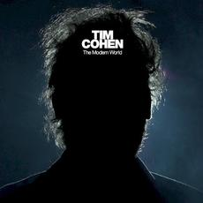 The Modern World mp3 Album by Tim Cohen
