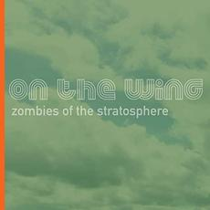On The Wing mp3 Album by Zombies of the Stratosphere