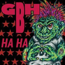 Ha Ha mp3 Album by GBH