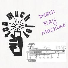 Death Ray Machine mp3 Single by Too Much Joy