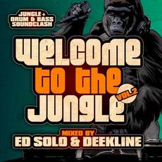 Welcome to the Jungle, Vol. 2: The Ultimate Jungle Cakes Drum & Bass Compilation mp3 Compilation by Various Artists