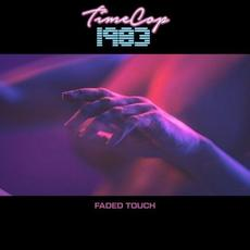 Faded Touch mp3 Album by Timecop1983