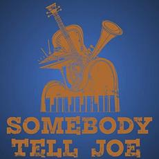 Scam Likely mp3 Album by Somebody Tell Joe