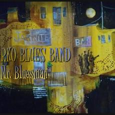 Mr. Bluesman mp3 Album by RKO Blues Band