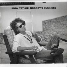 Nobody's Business mp3 Album by Andy Taylor
