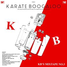 KB's Mixtape No. 3 mp3 Album by Karate Boogaloo