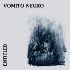 Entitled mp3 Album by Vomito Negro