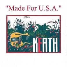 Made for U.S.A. mp3 Album by Jürgen Kerth