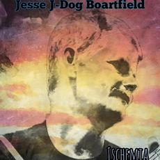 Ischemia mp3 Album by Jesse J-Dog Boartfield