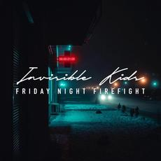 Invisible Kids mp3 Album by Friday Night Firefight