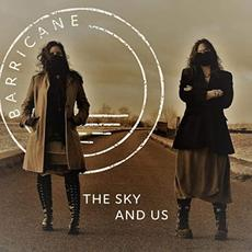 The Sky And Us mp3 Album by Barricane