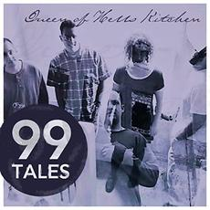 Queen Of Hells Kitchen mp3 Album by 99 Tales