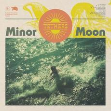 Tethers mp3 Album by Minor Moon
