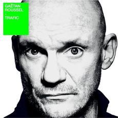 Trafic mp3 Album by Gaëtan Roussel