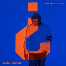 Est-ce que tu sais ? mp3 Album by Gaëtan Roussel