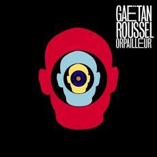 Orpailleur mp3 Album by Gaëtan Roussel