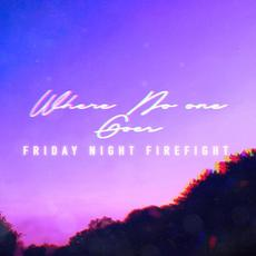 Where No One Goes mp3 Single by Friday Night Firefight