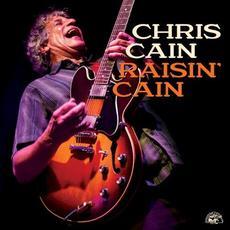 Raisin' Cain mp3 Album by Chris Cain