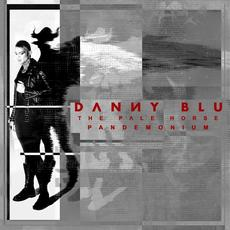 The Pale Horse: Pandemonium mp3 Album by Danny Blu