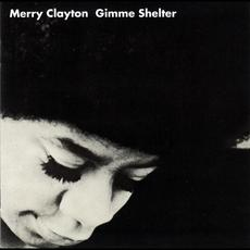 Gimme Shelter (Re-Issue) mp3 Album by Merry Clayton