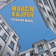 Elevator Music mp3 Album by Marcin Kajper
