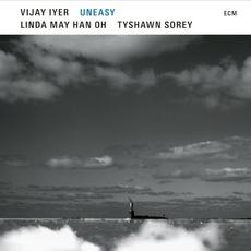 Uneasy mp3 Album by Vijay Iyer, Linda Oh & Tyshawn Sorey