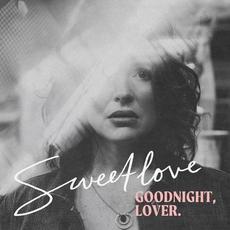 Goodnight, Lover mp3 Album by Sweetlove