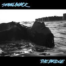 The Bridge mp3 Album by Small Black