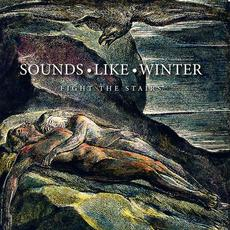 Fight the Stairs mp3 Album by Sounds Like Winter