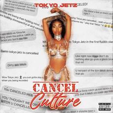 Cancel Culture mp3 Album by Tokyo Jetz