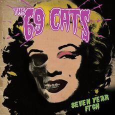 Seven Year Itch mp3 Album by The 69 Cats