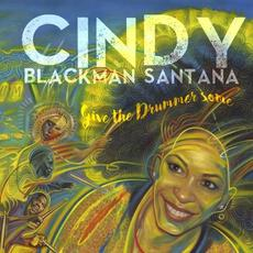 Give the Drummer Some mp3 Album by Cindy Blackman Santana