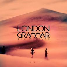 Big Picture (Remixes) mp3 Remix by London Grammar