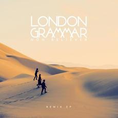Non Believer (Remixes) mp3 Remix by London Grammar
