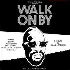 Walk On By (A Tribute to Isaac Hayes) mp3 Album by El Michels Affair