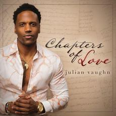 Chapters of Love mp3 Album by Julian Vaughn