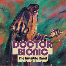 The Invisible Hand mp3 Album by Doctor Bionic